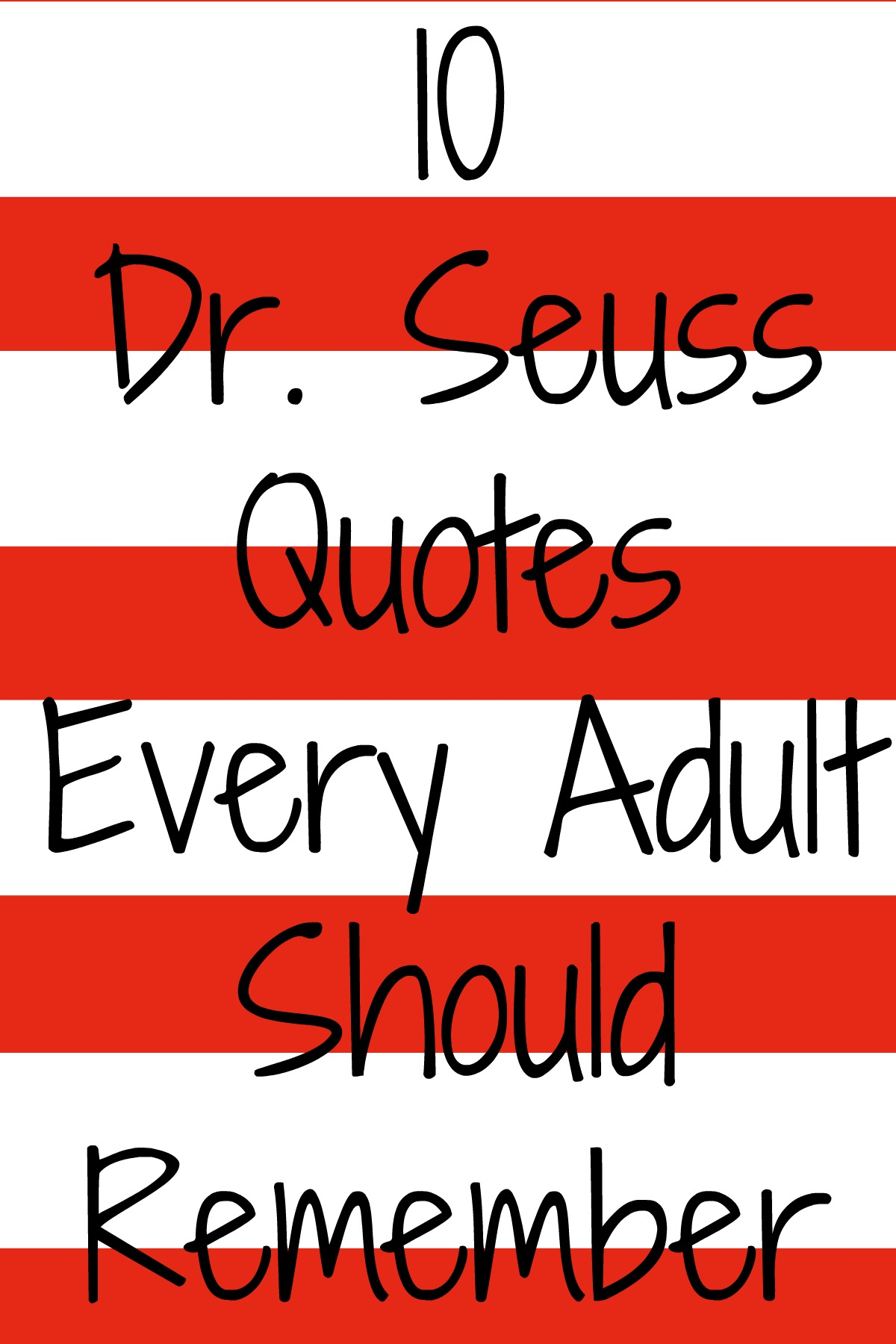 10 Dr Seuss Quotes Every Adult Should Remember