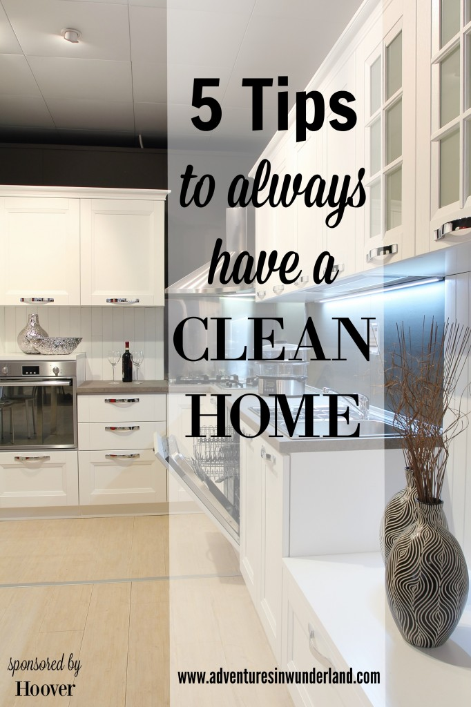 5 Tips To Always Have A Clean Home
