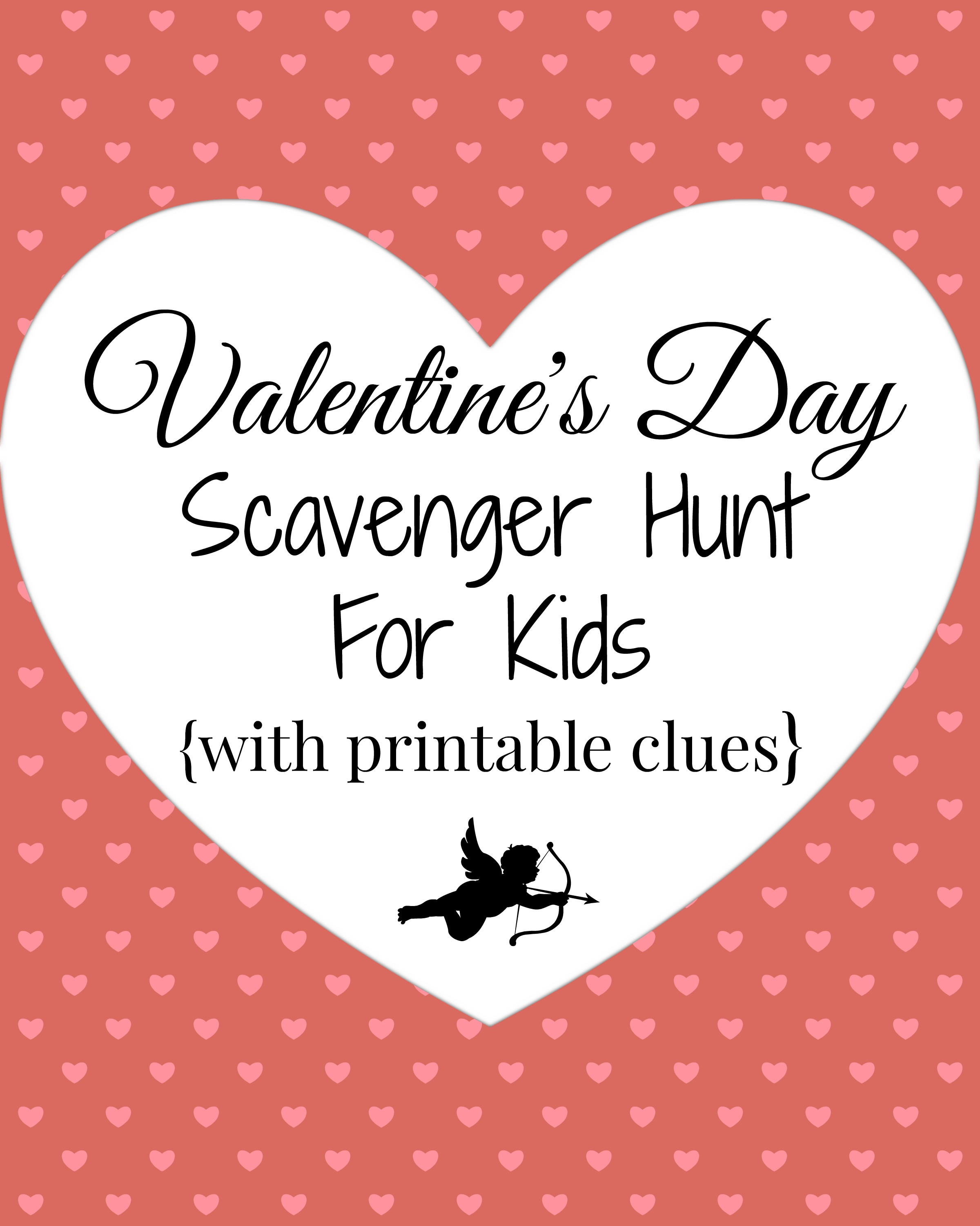 Valentine's Day Scavenger Hunt (with printable clues!)~A Fun Family Tradition