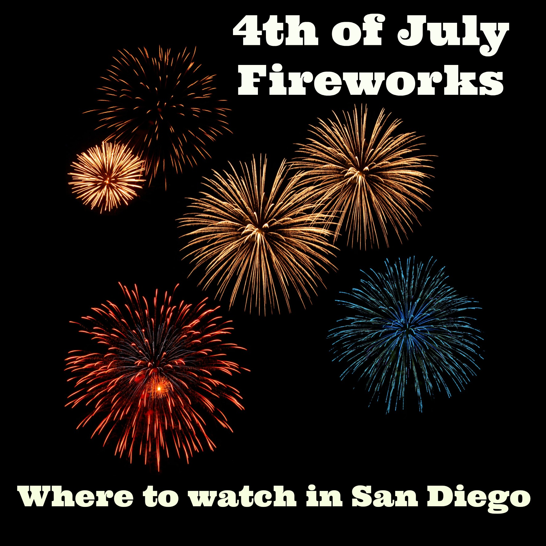 Best Places to Watch Fireworks in San Diego County