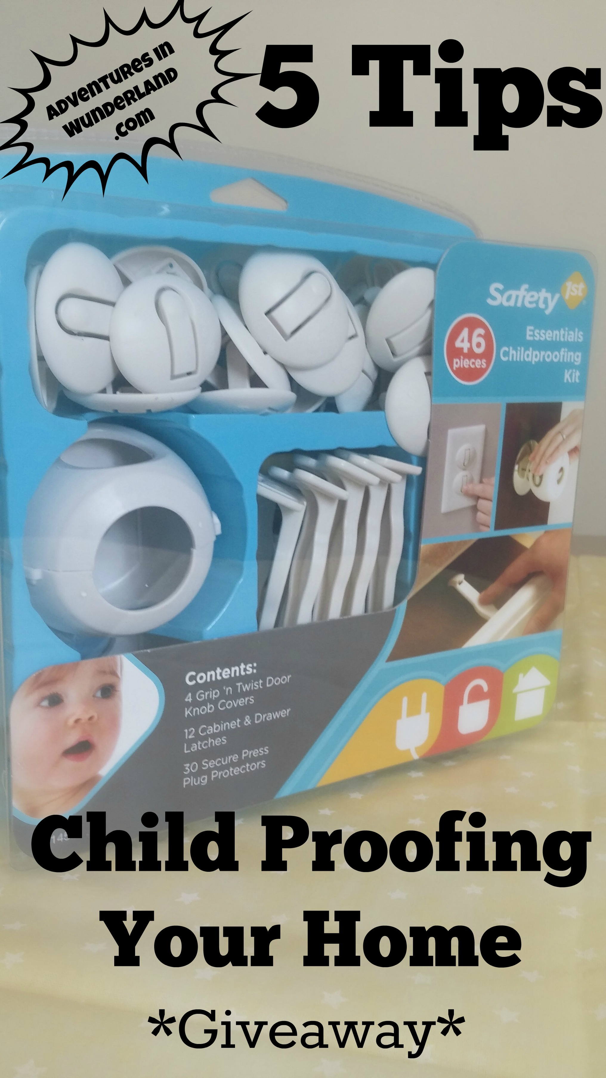5 Tips for Child Proofing Your Home and Safety 1st Giveaway
