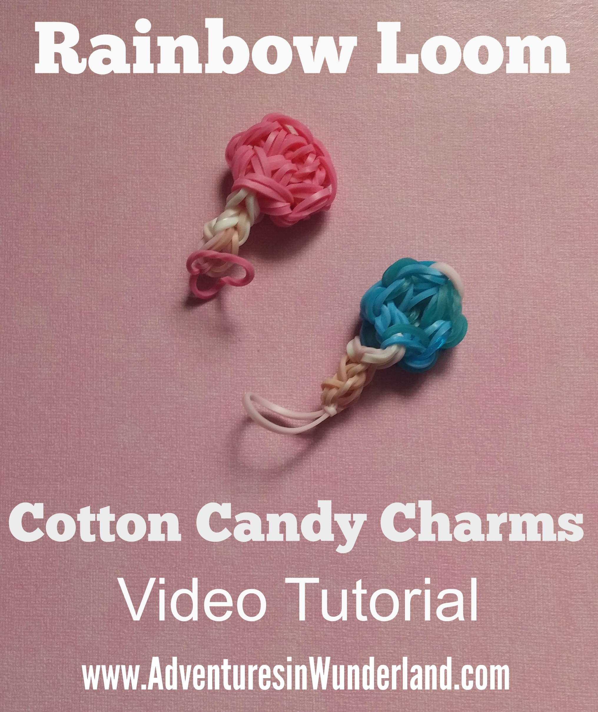 Rainbow Loom:  How to Make a Cotton Candy Charm