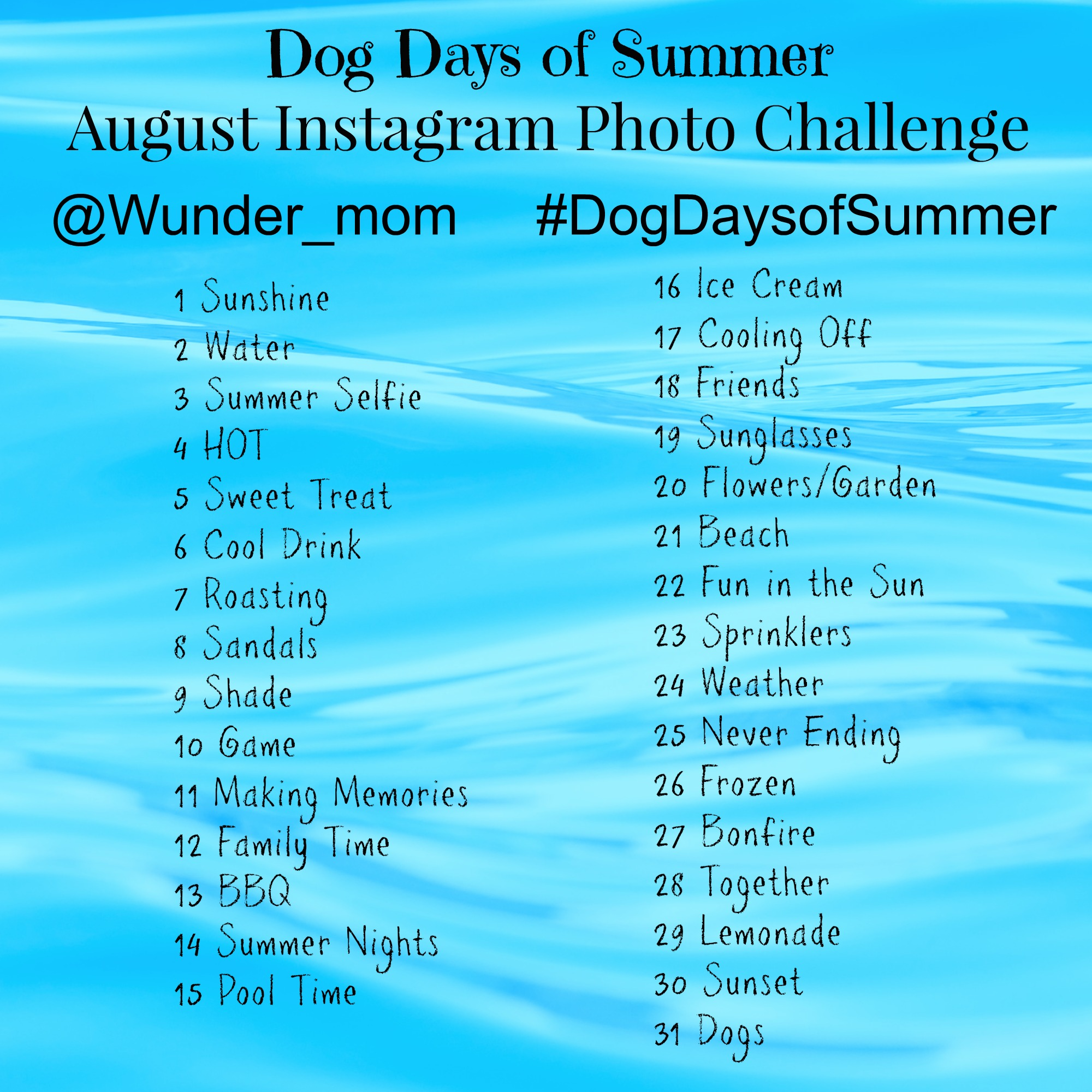 August Instagram Photo Challenge~ Dog Days of Summer