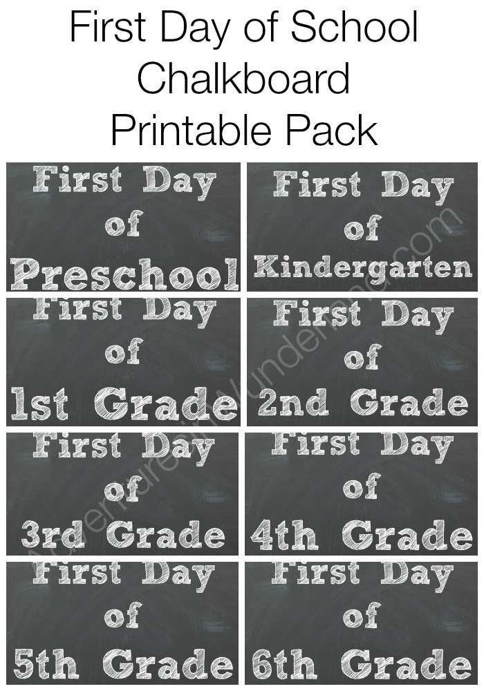 Printable Chalkboard Signs for Fist Day of School Pictures