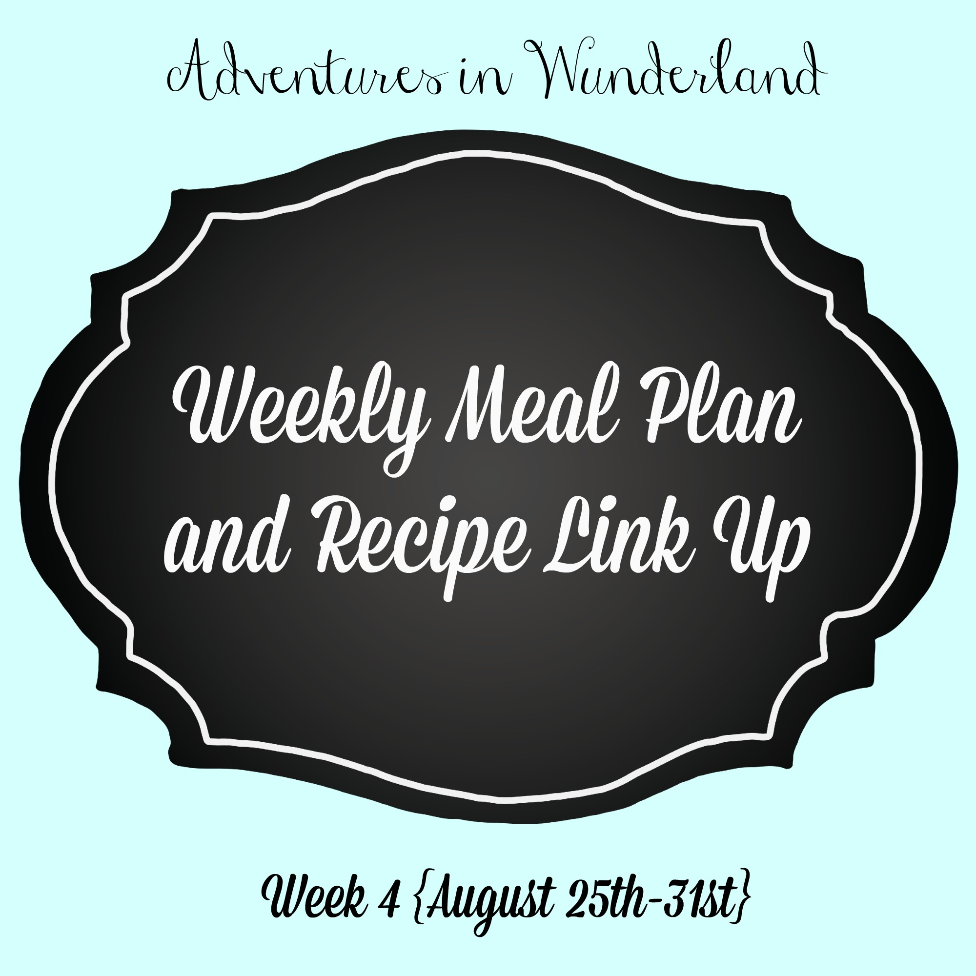 Week 4 Meal Plan