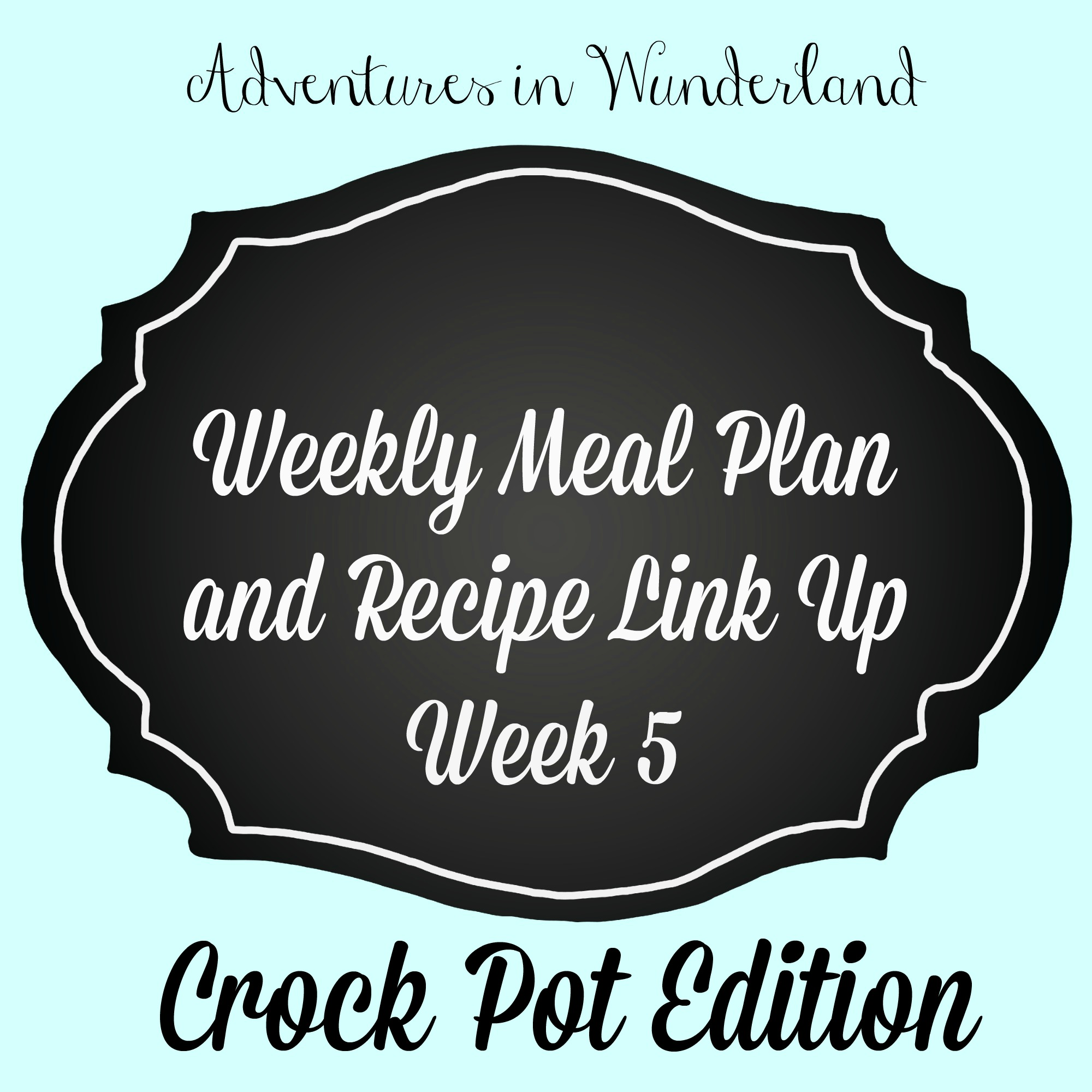 Crock Pot Meal Plan