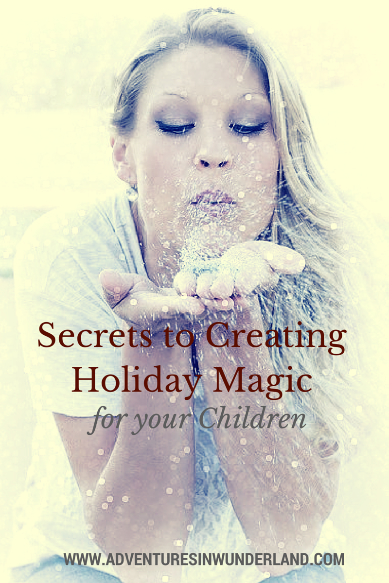 5 Simple Ways to Create Holiday Magic for Your Children