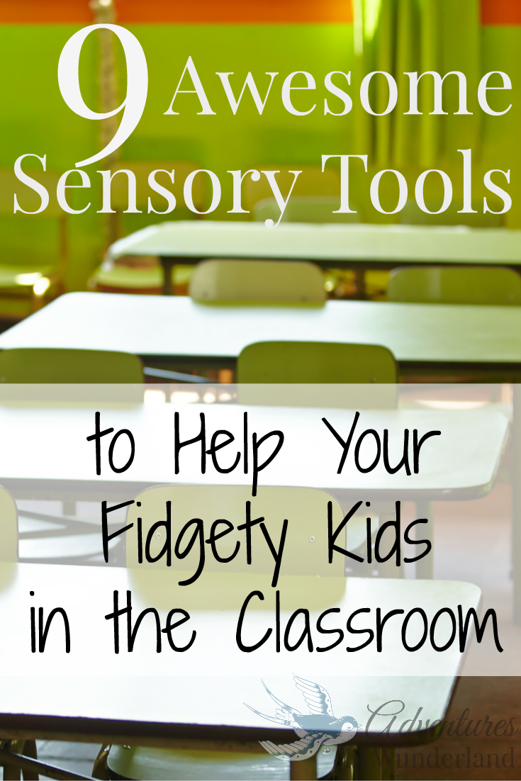 Awesome Sensory Tools to Help Your Fidgety Kids in the Classroom
