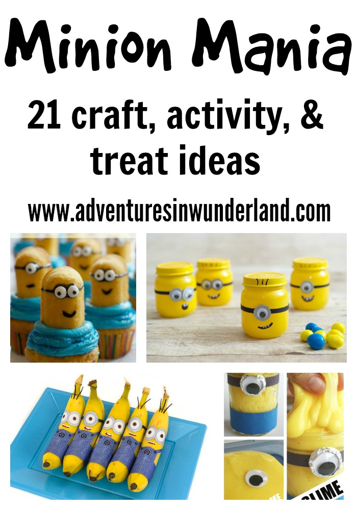 Minion Mania – Treats, Snacks, and Crafts