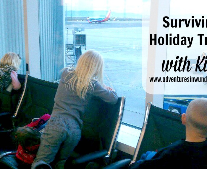 Surviving Holiday Travel with Kids