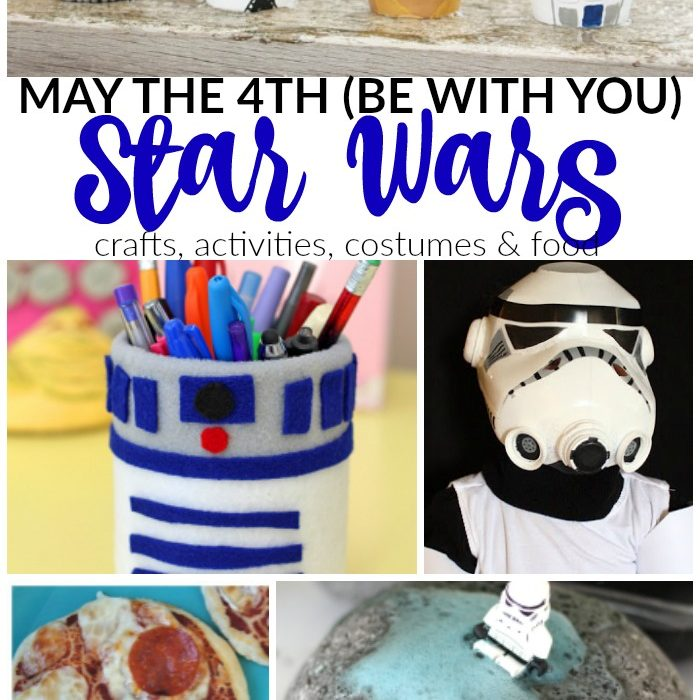 May the 4th (be with you) – Star Wars Crafts and Activities