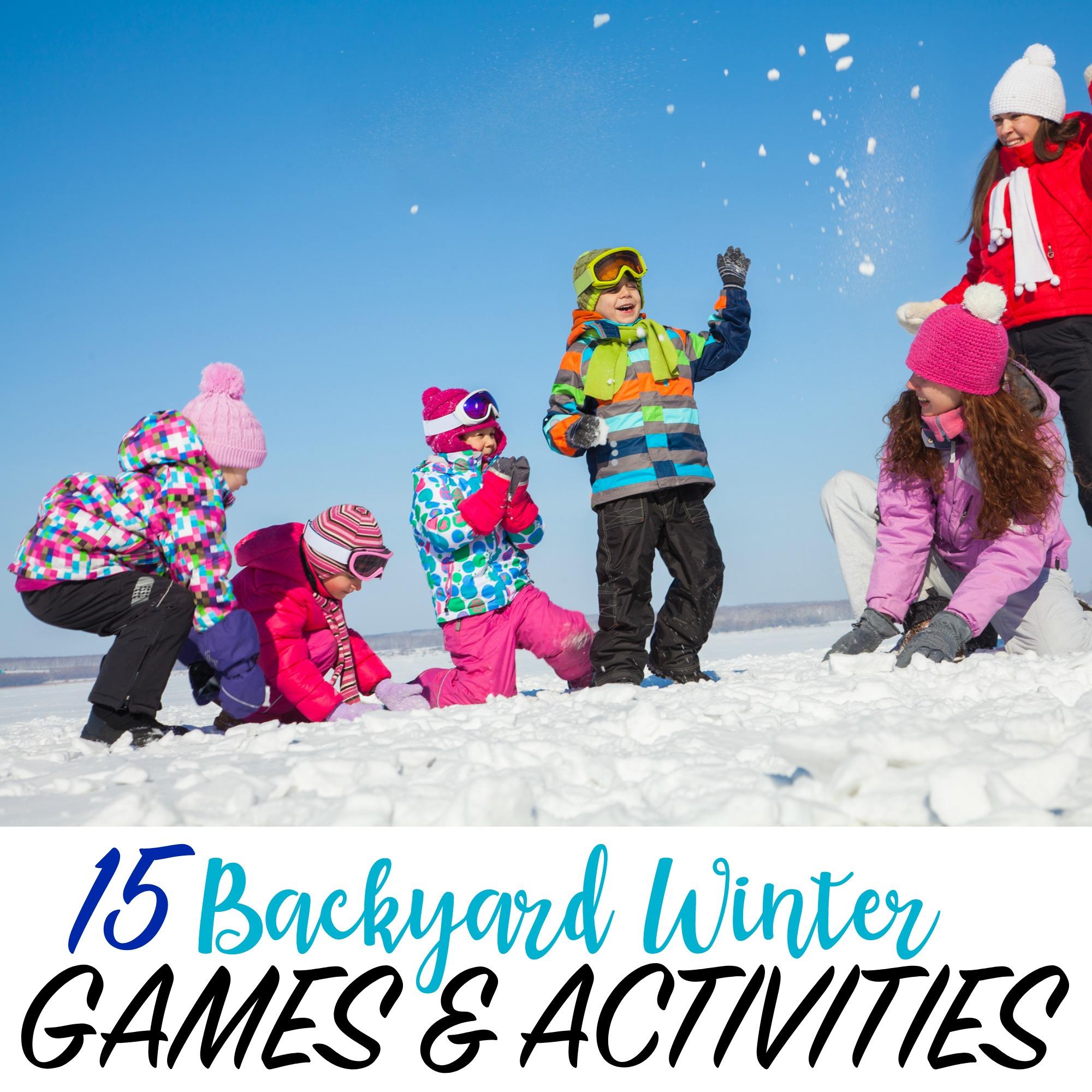 15 Backyard Winter Activities For Kids