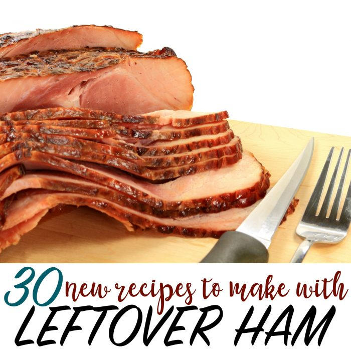 30 NEW Recipes to Make with Leftover Ham