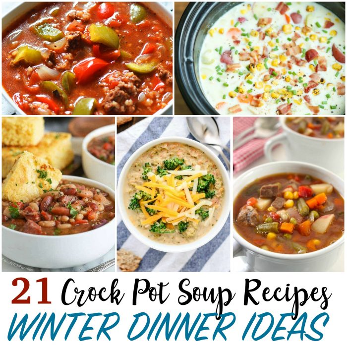 Winter Dinner Ideas – 22 Crock Pot Soup Recipes