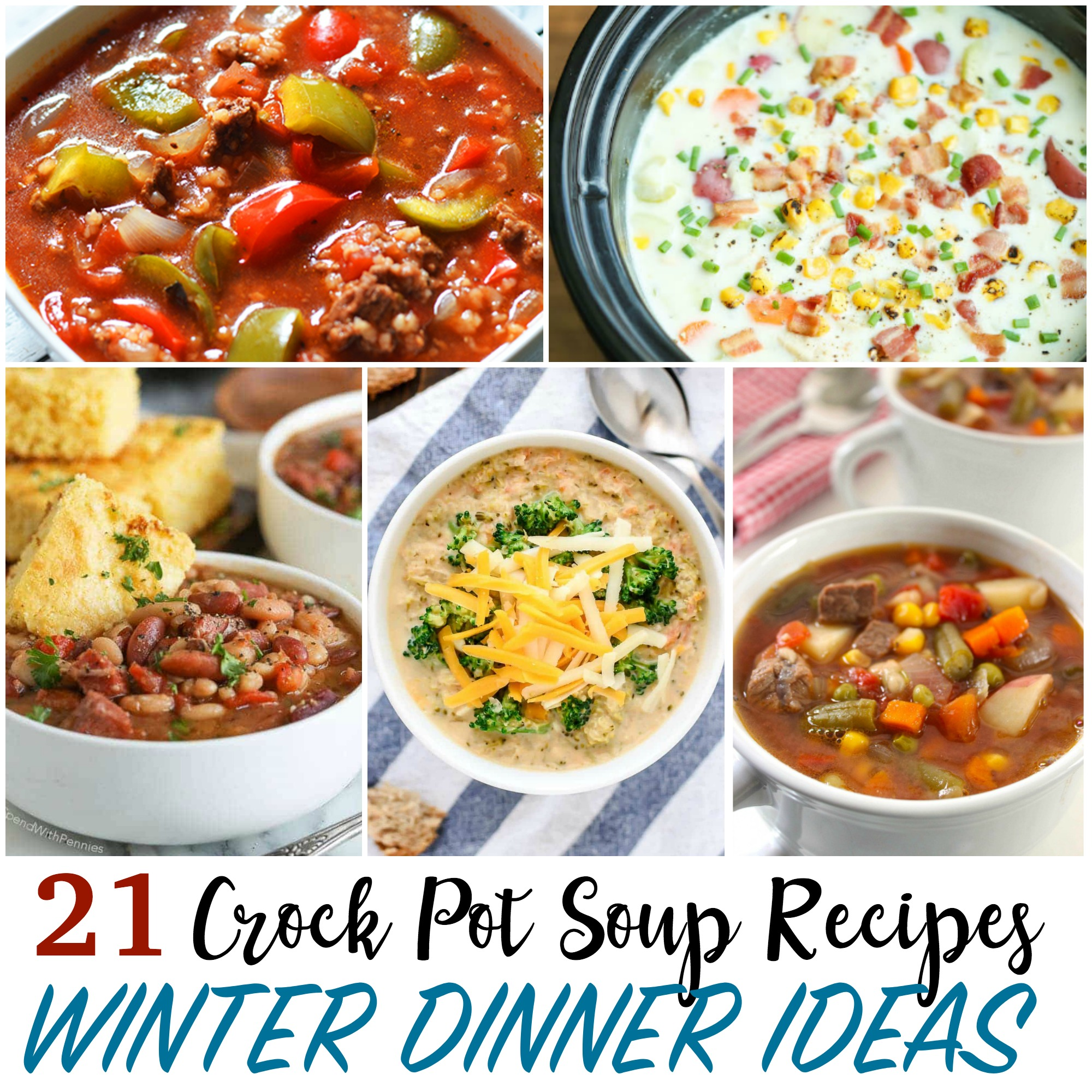 WINTER DINNER IDEAS, CROCK POT SOUP RECIPES