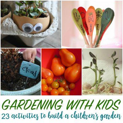 23 Kids Garden Activities to Build a Children's Garden in Your Backyard
