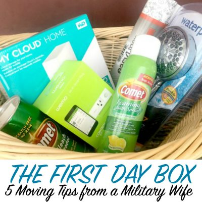 The First Day Box and 5  Moving Tips from a Military Wife