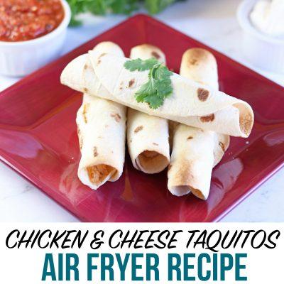 Air Fryer Chicken Taquitos Recipe