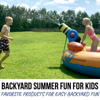 Give Your Kids a Summer to Remember with our Favorite Products for Backyard Summer Fun