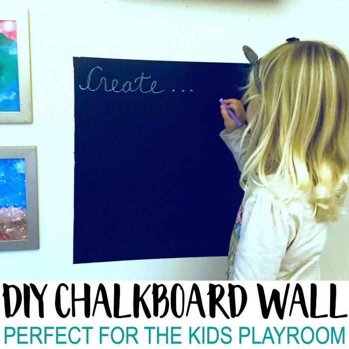 DIY Chalkboard for Kids Playroom Wall
