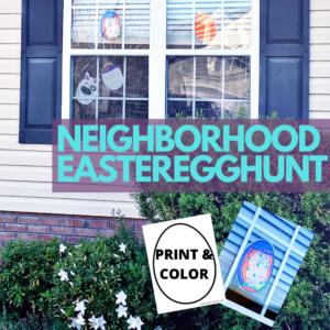 NEIHGBORHOOD EASTER EGG HUNT WHILE SOCIAL DISTANCING