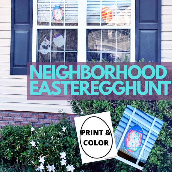 Put together a neighborhood Easter Egg hunt while social distancing